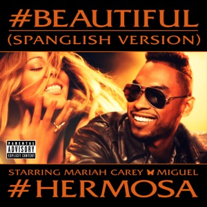 #Beautiful (#Hermosa) [Spanglish Version] (feat. Miguel) - Single Mp3 Download