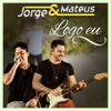 Logo Eu - Jorge & Mateus mp3
