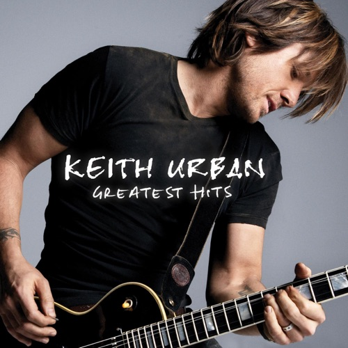 Keith Urban - Greatest Hits (Deluxe Edition)