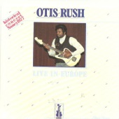 Otis Rush - I'm Tore Up