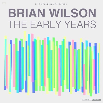 The Early Years - Brian Wilson