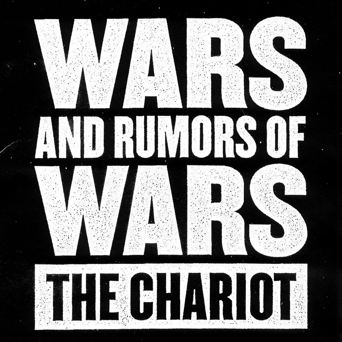 Wars and Rumors of Wars The Chariot CD cover
