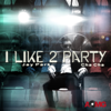 I Like 2 Party - EP - Jay Park