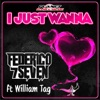 I Just Wanna (feat. William Tag) - EP