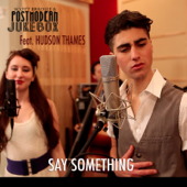 Say Something (feat. Hudson Thames)