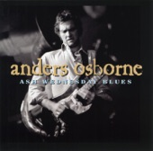 Anders Osborne - Kingdom Come