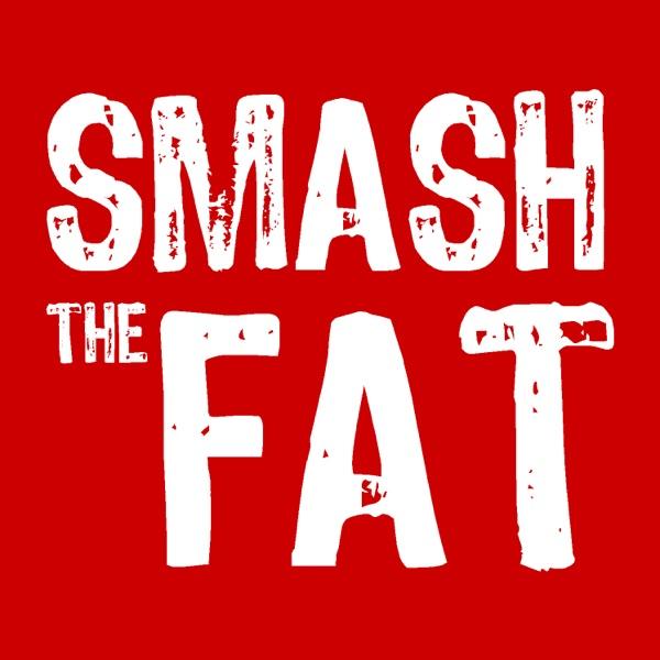 Smash The Fat