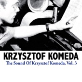 Krzysztof Komeda Trio - Get Out of Town