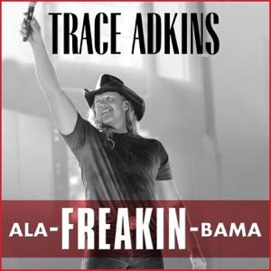 Trace Adkins - Ala-Freakin-Bama