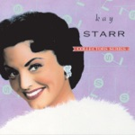 Kay Starr - You've Got to See Mamma Ev'ry Night