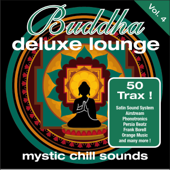 Buddha Deluxe Lounge, Vol. 4: Mystic Chill Sounds