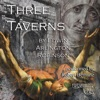 The Three Taverns: Collected Poems of Edwin Arlington Robinson, Book 7 (Unabridged)