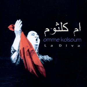Umm Kulthum - La Diva