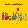 The Boy Least Likely To