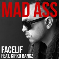 Mad Ass (feat. Kirko Bangz) - Single Mp3 Download