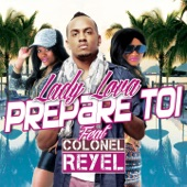 Prepare toi (feat. Colonel Reyel) - Single