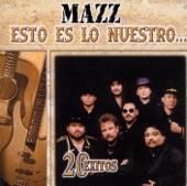 Mazz - Que Me Lleven Canciones