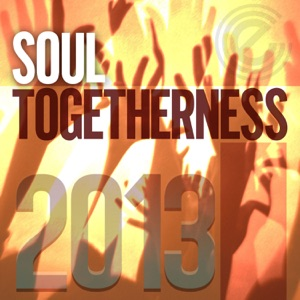 Soul Togetherness 2013 (Deluxe Edition)