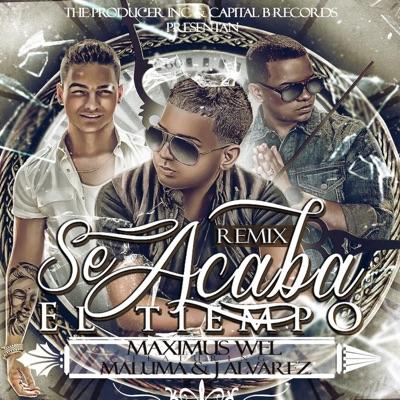 Se Acaba El Tiempo (Remix) - Single - J Alvarez
