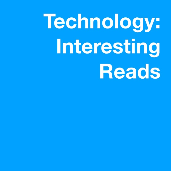 Articles and Research Related to Technology