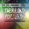 Twerk Dat Pop That (feat. Eminem & Royce da 5'9