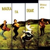 Maixa Ta Ixiar - Zuhaitzarena