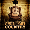 Chill-Out Country - Various Artists