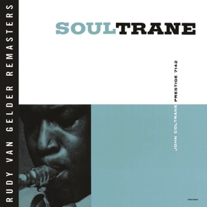 Soultrane (Remastered) Mp3 Download