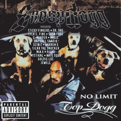 No Limit Top Dogg - Snoop Dogg Snoop Dogg MP3 Download