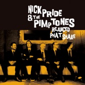 Nick Pride & The Pimptones - Everything's Better In The Summertime