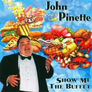 Show Me the Buffet - John Pinette - John Pinette