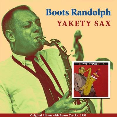 Yakety Sax (Original Album Plus Bonus Tracks 1959) - Boots Randolph