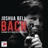 Bach, Joshua Bell