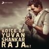 Voice of Yuvanshankar Raja, Vol. 2