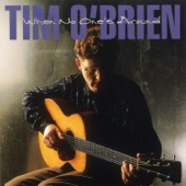 Tim O'Brien - When There's No One Around