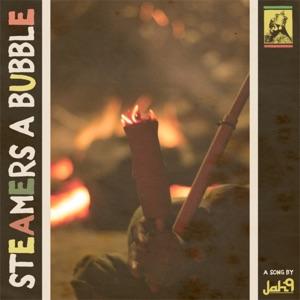 Steamers a Bubble - Single Mp3 Download