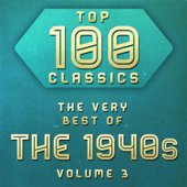 Top 100 Classics - The Very Best of the 1940's, Vol. 3