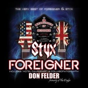 Foreigner, Styx & Don Felder - Hotel California
