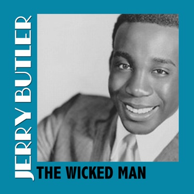 The Wicked Man - Jerry Butler