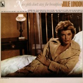Julie London - Nice Girls Don't Stay for Breakfast