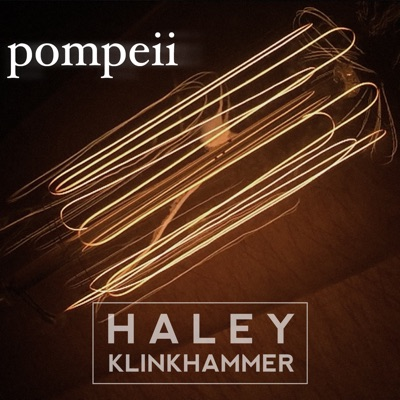 Pompeii - Single - Haley Klinkhammer