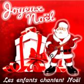 Joyeux Noël : Les enfants chantent Noël