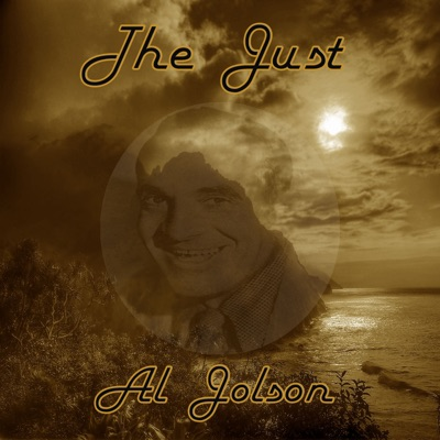 The Just Al Jolson - Al Jolson