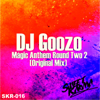 DJ Goozo - Magic Anthem Round 2 (Original Tribal Mix) artwork