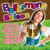 Ballermann Saison - Die besten Sommer Hits und Oktoberfest Kracher zu deiner Wiesn Schlager Party 2013 bis 2014 - Various Artists