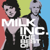 The Best of (Without Sunrise) - Milk Inc.