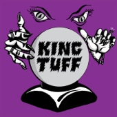 King Tuff - Sick Mind