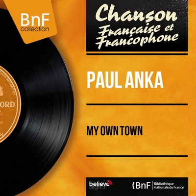 My Own Town (feat. Sid Feller et son orchestre) [Mono Version] - EP - Paul Anka
