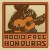 Radio Free Honduras - Forever And Ever