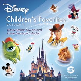 Children's Favorites, Vol. 1: Disney Bedtime Favorites and Disney Storybook Collection (Unabridged) audiobook